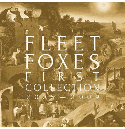 Vynil Fleet Foxes - First Collection: 2006-2009 (4 Lp)