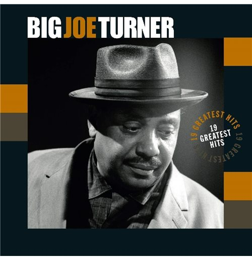 Vynil Big Joe Turner - 19 Greatest Hits