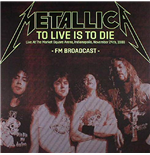 Vynil Metallica - To Live Is To Die: Livein Indianapolis 1 (2 Lp)