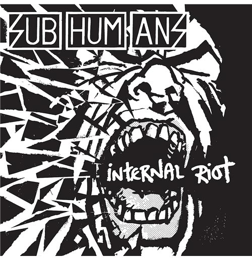 Vynil Subhumans - Internal Riot (Re-Issue)