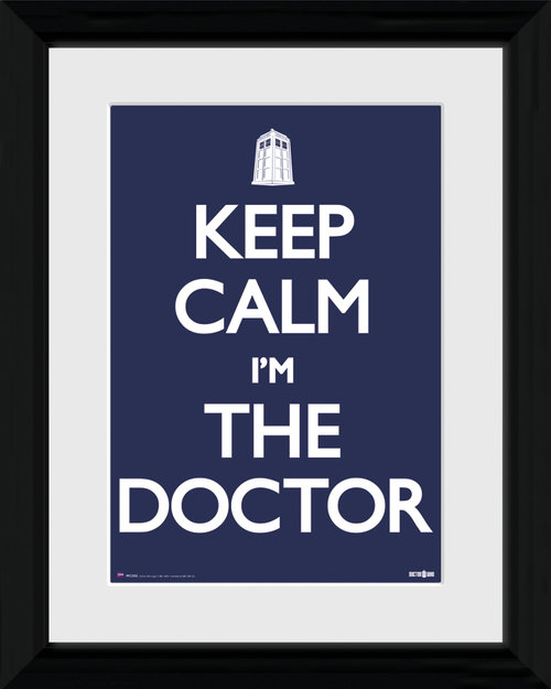 Keep Calm Im The Doctor Framed 12x16 Photographic Print